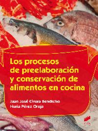 Procesos de preelaboracion y conservacion de alimentos