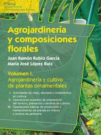 Agrojardineria y composiciones florales vol 1