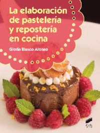Elaboracion de pasteleria y reposteria en cocina