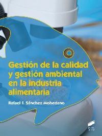 Gestion de la calidad y gestion ambiental en la industria al