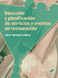 Direccion y planificacion de servicios y eventos en restaura