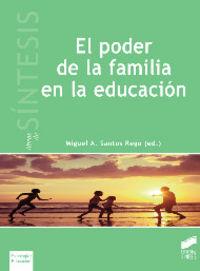Poder de la familia en la educacion, el