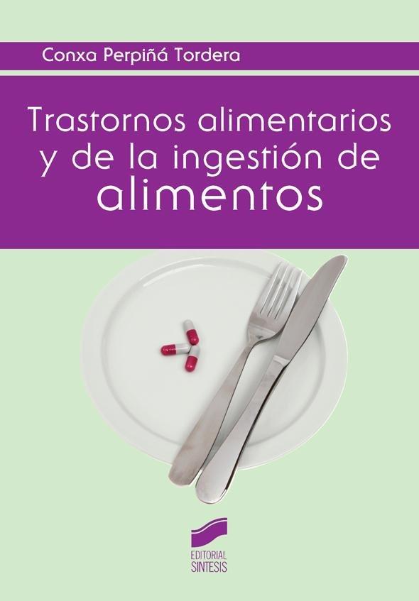 Trastornos alimentarios y de la ingestion de alimentos