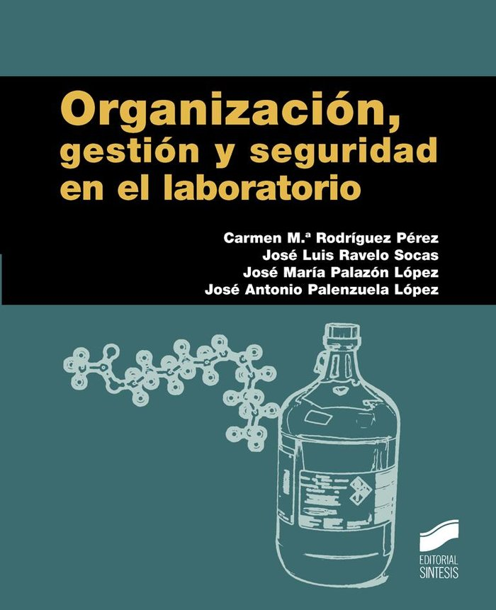 Organizacion, gestion y seguridad en el laboratorio