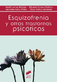 Esquizofrenia y otros trastornos psicoticos