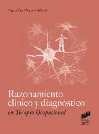 Razonamiento clinico y diagnostico en terapia ocupacional