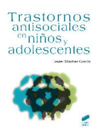 Trastornos antisociales en niños y adolescentes