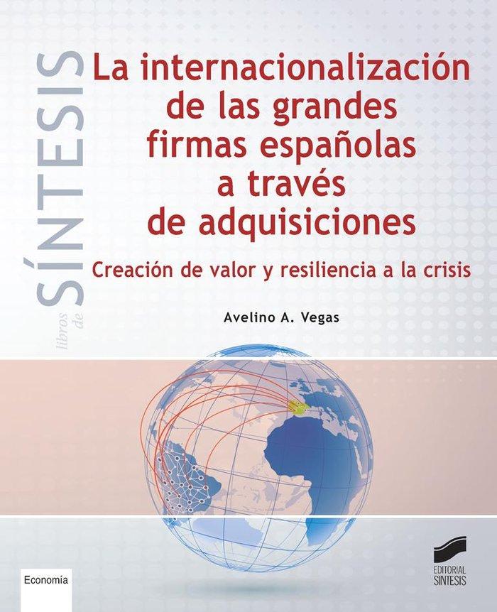 Internacionalizacion de las grandes firmas españolas a trave