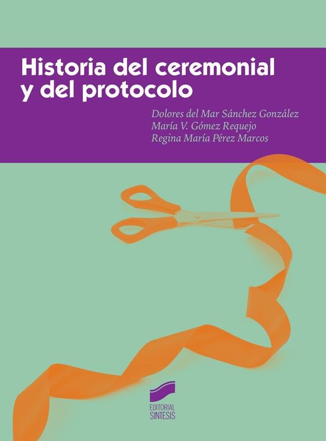 Historia del ceremonial y del protocolo
