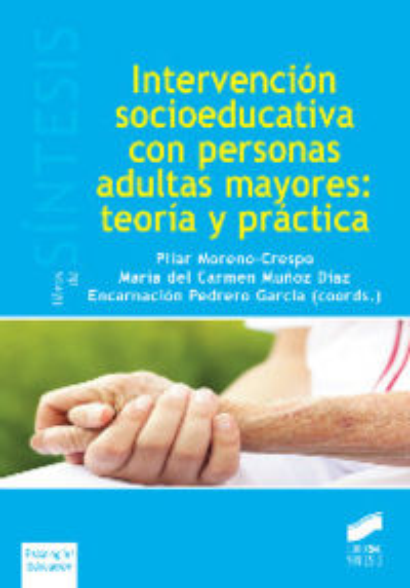 Intervencion socioeducativa con personas adultas mayores
