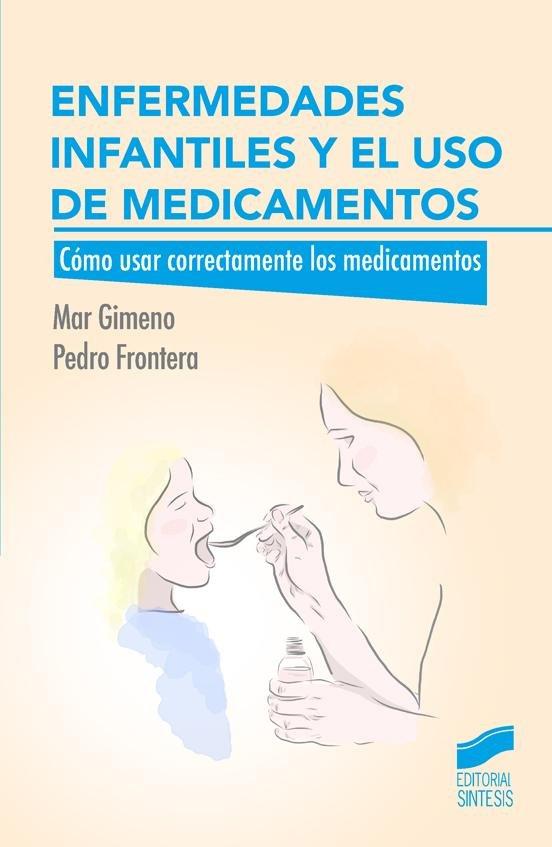 Enfermedades infantiles y el uso de medicamentos