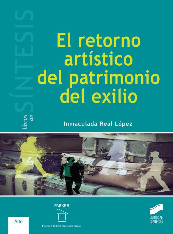 Retorno artistico del patrimonio del exilio,el