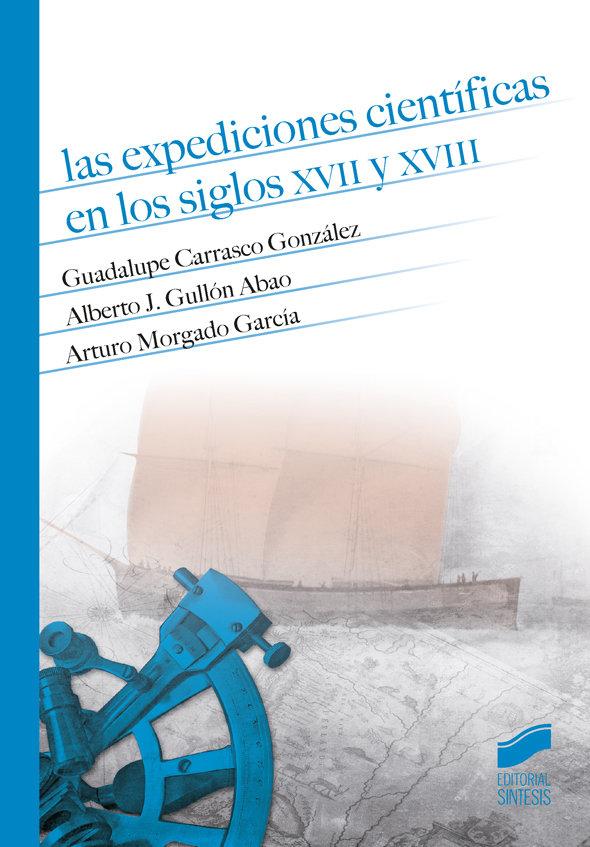 Expediciones cientificas en los siglos xvii y xviii,las