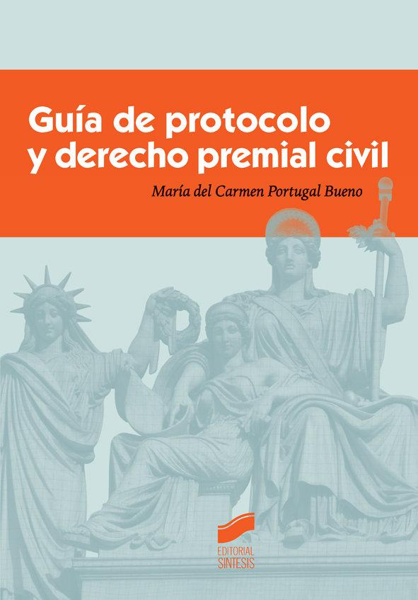 Guia de protocolo y derecho premial civil