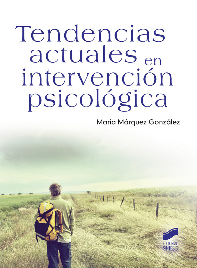 Tendencias actuales en intervencion psicologica