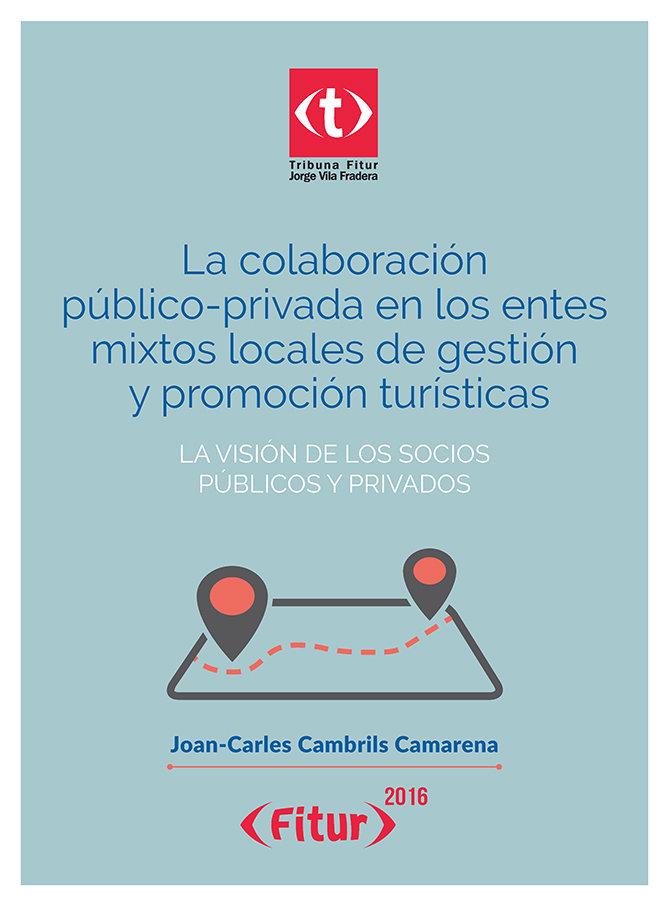 Colaboracion publico-privada en los entes mixtos locales de