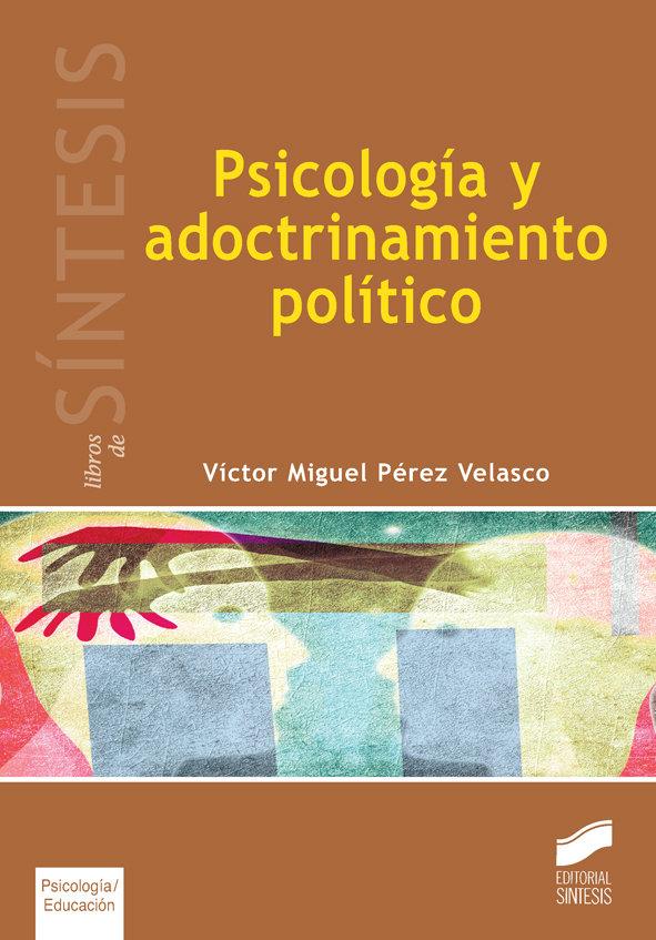 Psicologia y adoctrinamiento politico