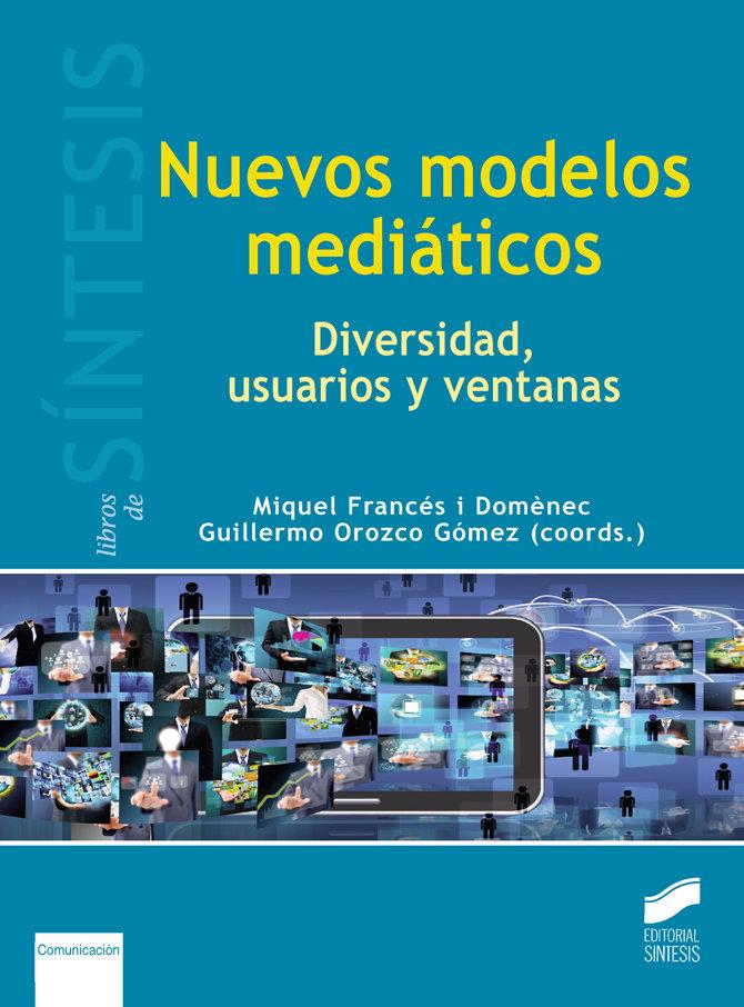 Nuevos modelos mediaticos