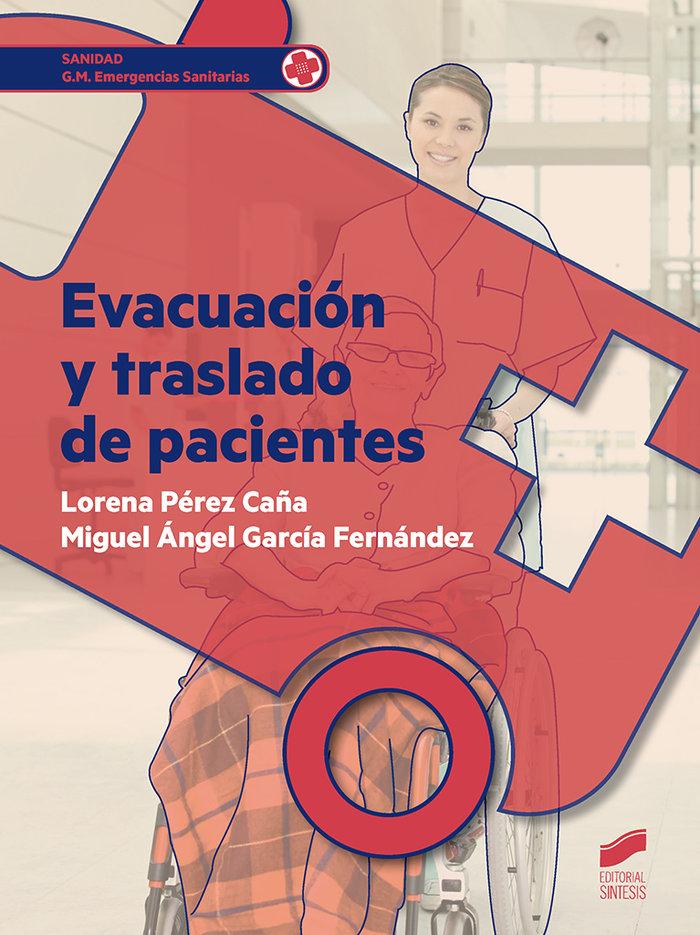 Evacuacion y traslado de pacientes
