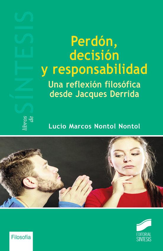 Perdon, decision y reponsabilidad