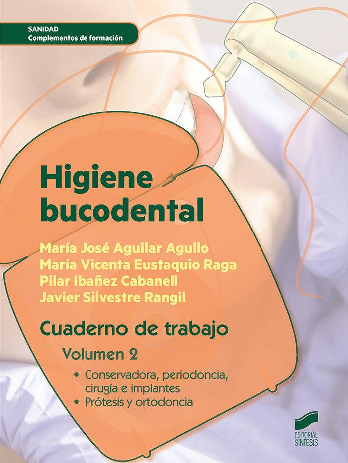 Higiene bucodental. cuaderno de trabajo. volumen 2
