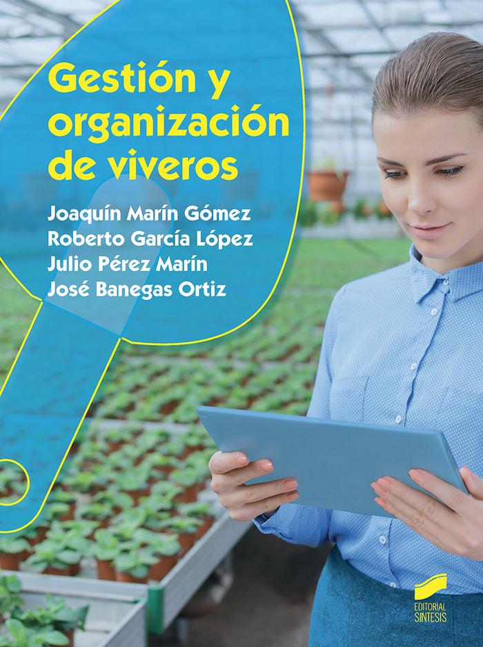 Gestion y organizacion de viveros