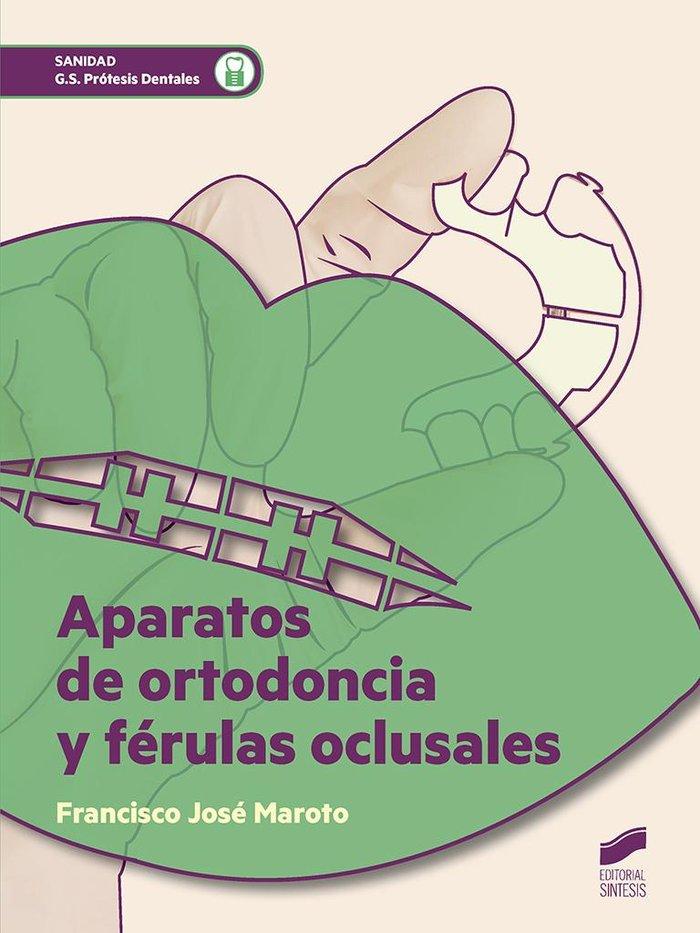 Aparatos de ortodoncia y ferulas oclusales
