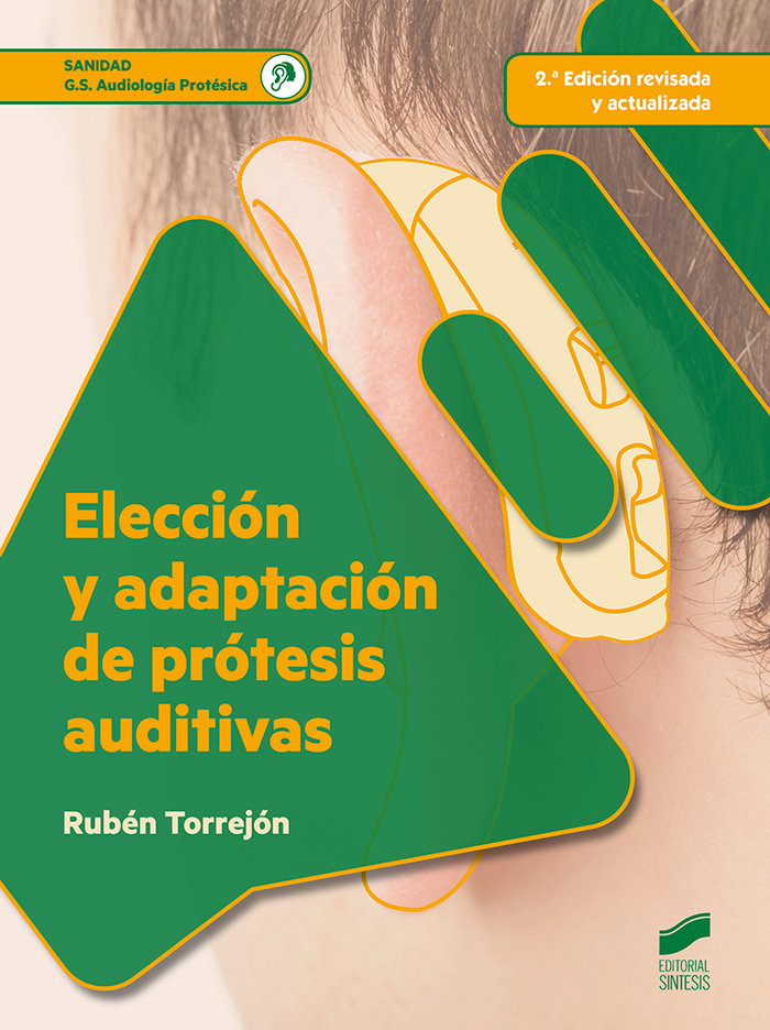 Eleccion y adaptacion de protesis auditivas