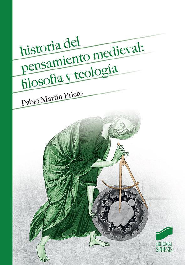 Historia del pensamiento medieval filosofia y teologia