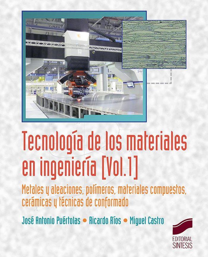 Tecnologia de los materiales en ingenieria