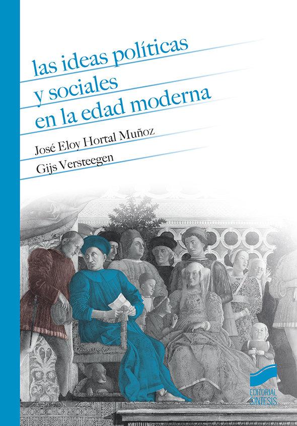 Ideas politicas y sociales en la edad moderna,las