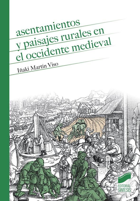 Asentamientos y paisajes rurales en el occidente medieval