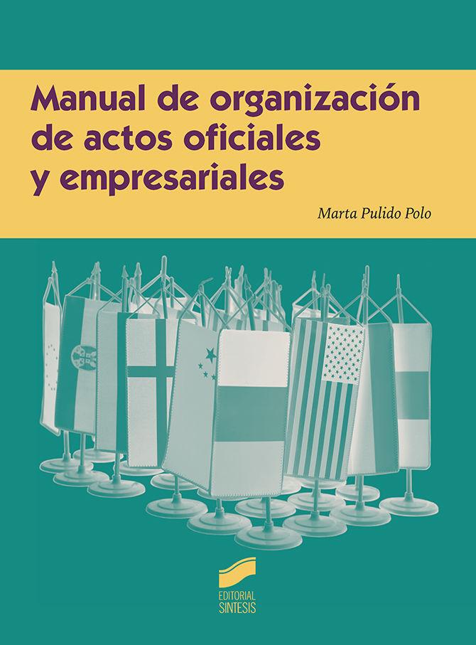 Manual de organizacion de actos oficiales y empresariales