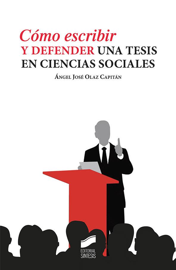 Como escribir y defender una tesis en ciencias sociales
