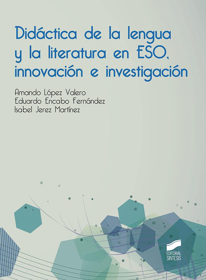 Didactica de la lengua y la literatura en eso, innovacion e