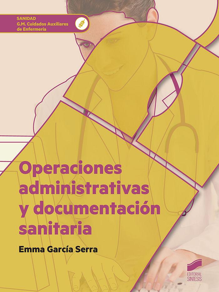 Operaciones administrativas y documentacion sanitaria