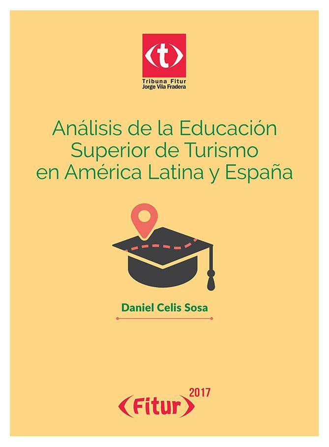 Analisis de la educacion superior de turismo en america lati