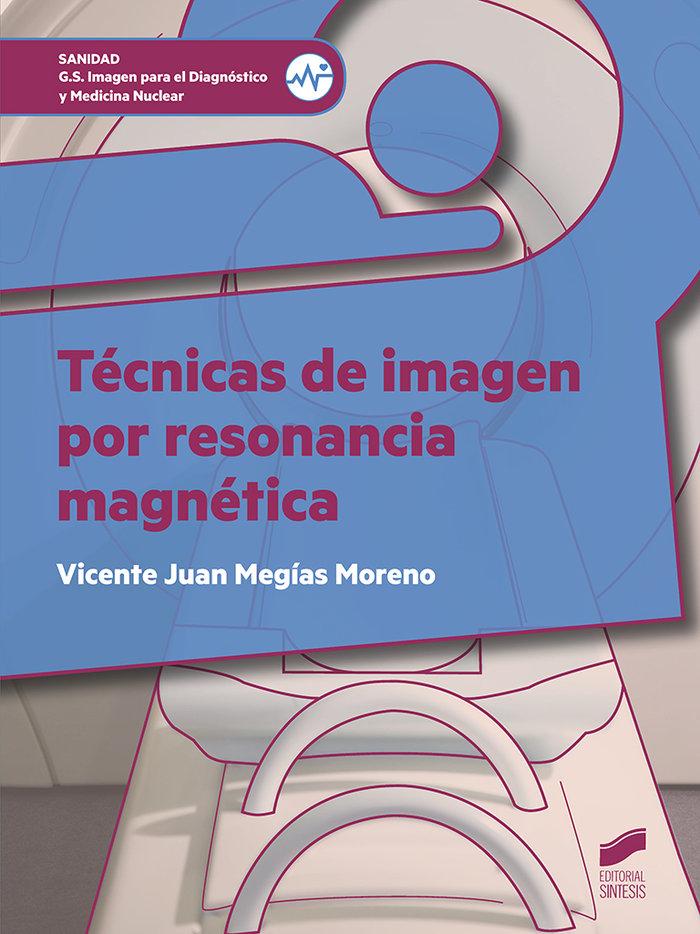 Tecnicas de imagen por resonancia magnetica