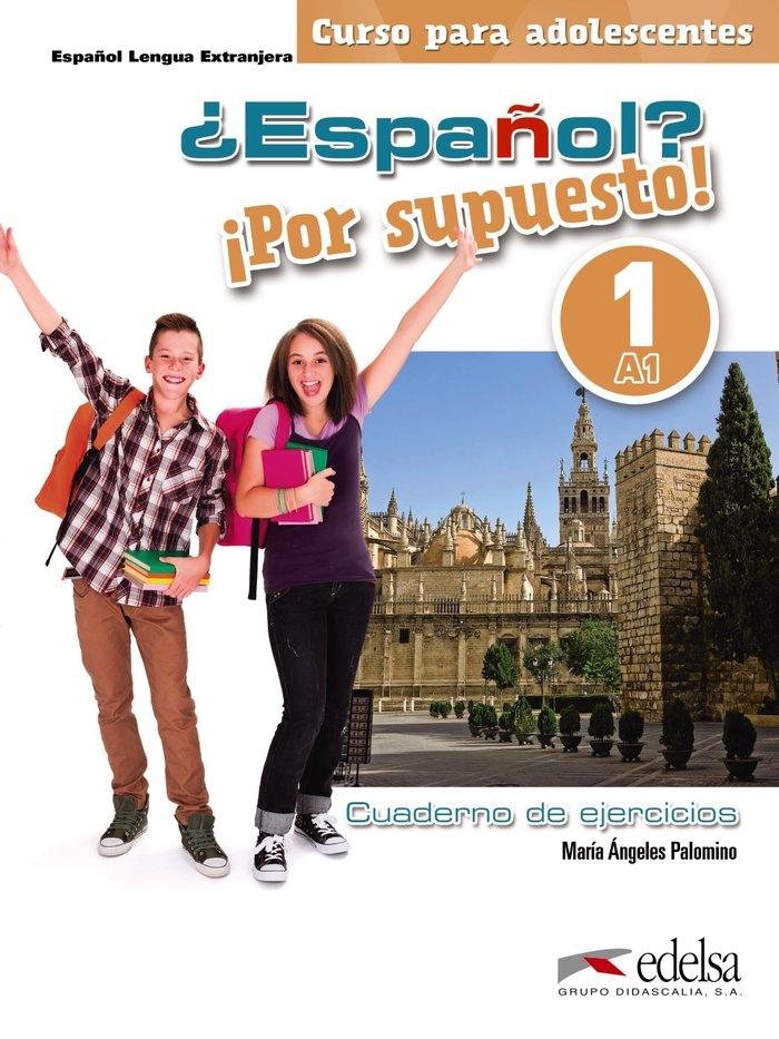Español por supuesto 1-a1 libro de ej