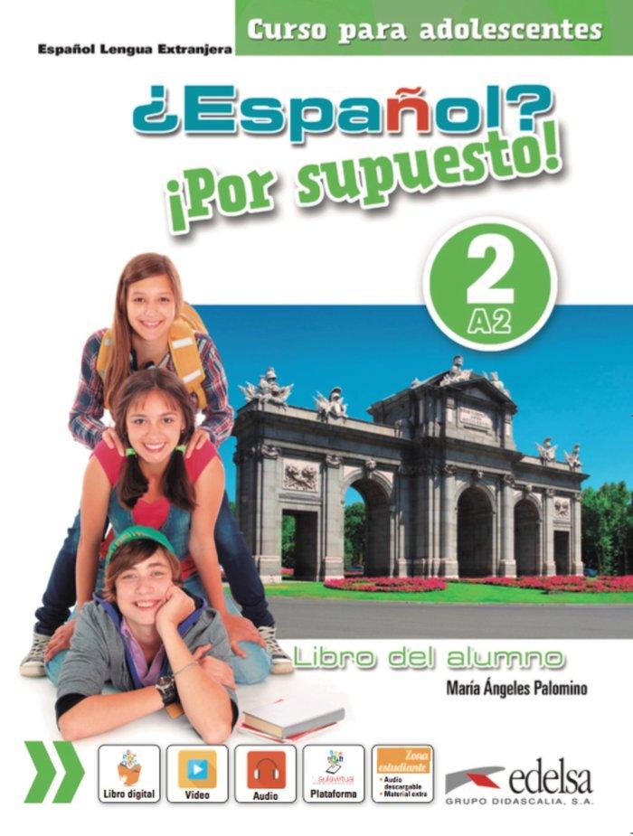 Español por supuesto 2 a2 libro del alumno