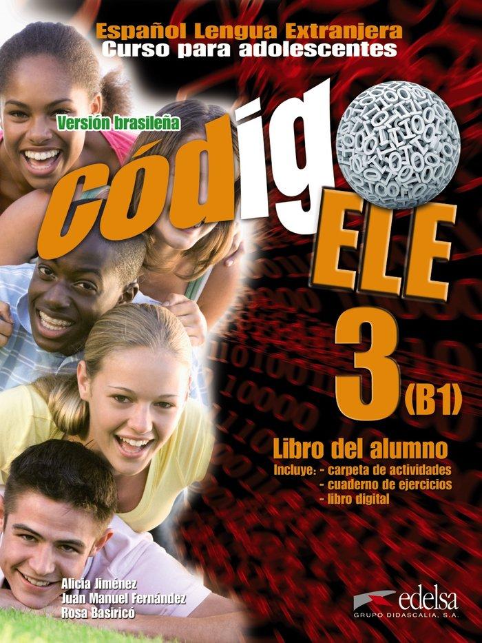 Codigo ele 3. libro del alumno. version brasileña