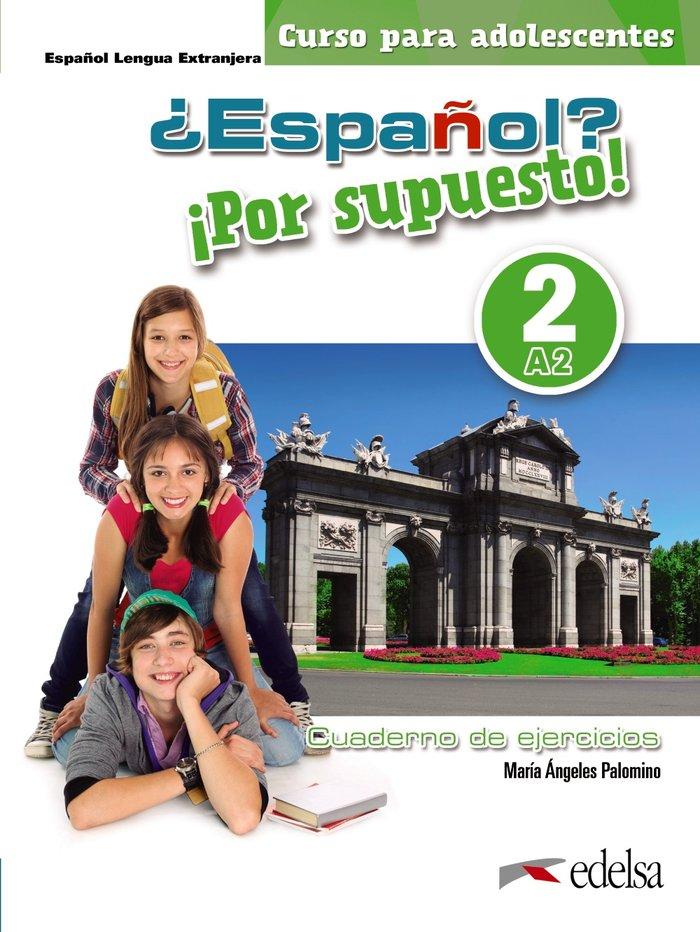 Español por supuesto 2 a2 libro de ejercicios color