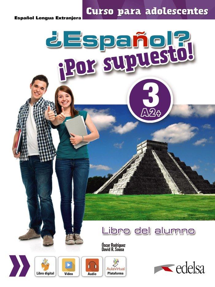 Español por supuesto 3 a2+ libro del alumno