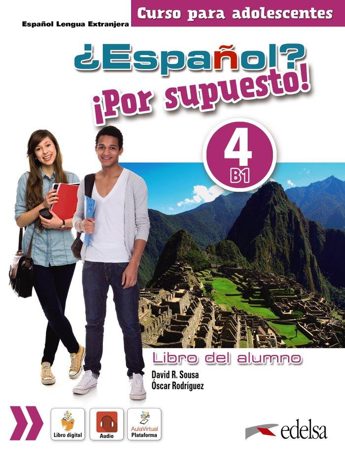Español por supuesto 4 b1 libro del alumno