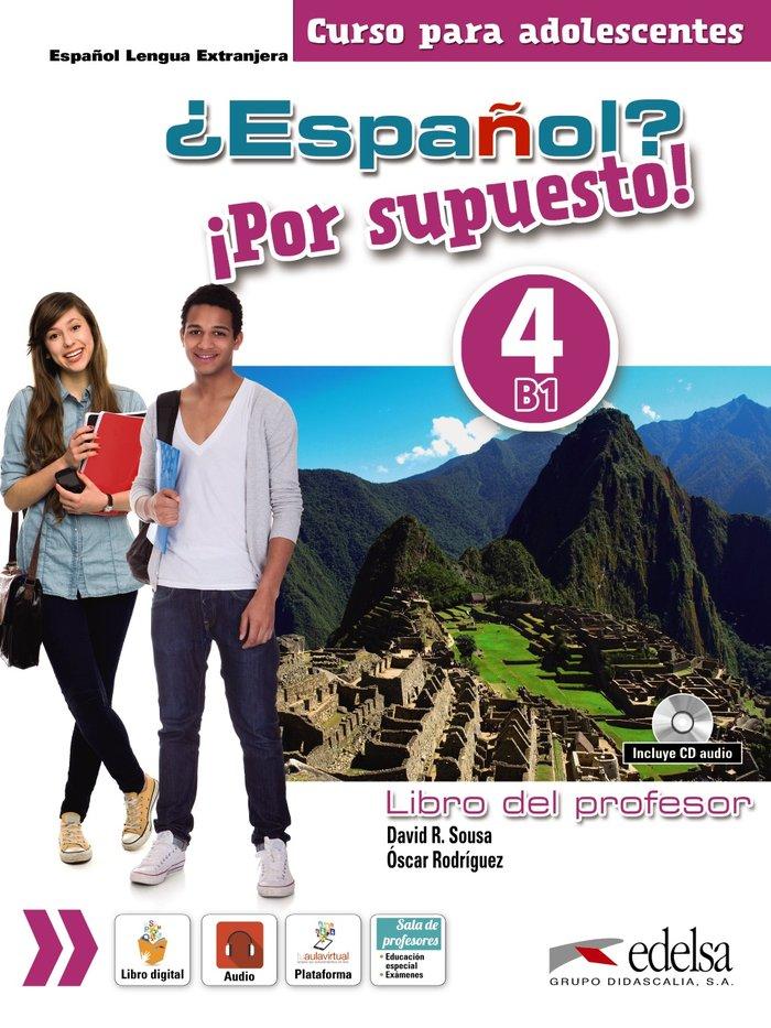 Español - por supuesto 4. libro del prof