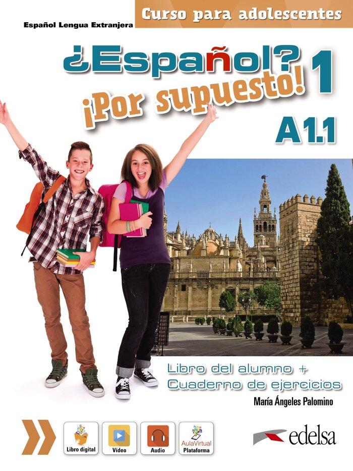 Español por supuesto 1 a1.1. libro del alumno + ejercicios