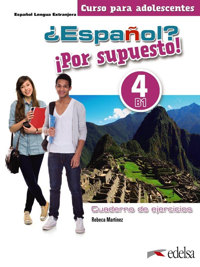 Español por supuesto 4 libro de ejercicios