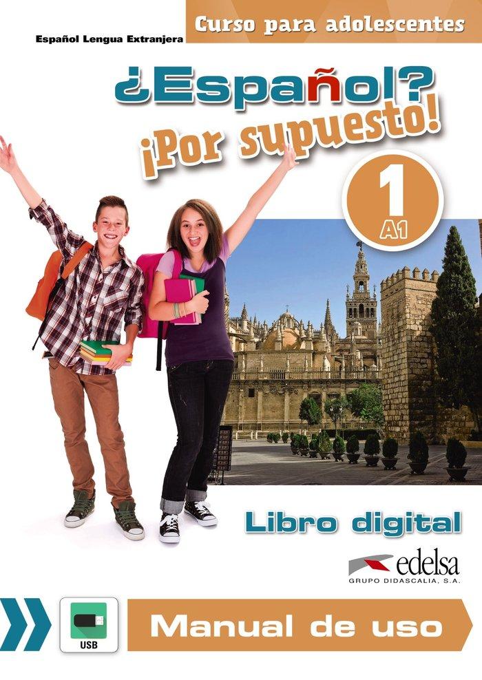 Español por supuesto 1 a1 libro digital y manual de uso