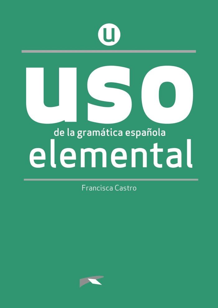 Uso de la gramatica elemental libro