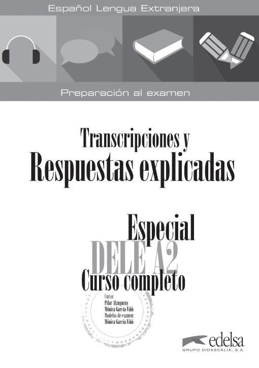 Especial dele a2 curso completo transcripciones y respuest